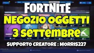 🔴 FORTNITE NEGOZIO objects 3 WEEK new SKIN SLEDGE #FORTNITE3SETTEMBRE #FORTNITENEGOZIO
