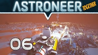 Mit dem Rover durch den Sturm 🌓 ASTRONEER #06  🌍 Together Gameplay ★ Deutsch / German