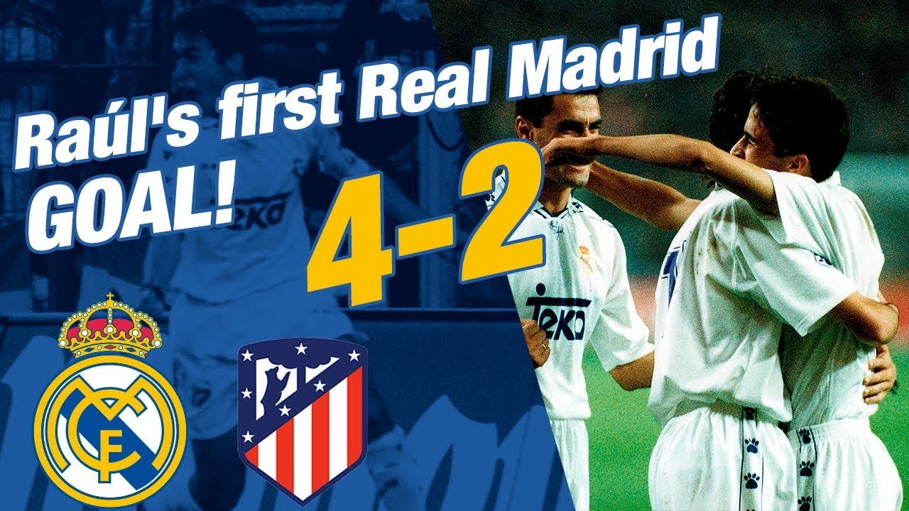 Rauls First Real Madrid Goal Real Madrid   Atletico De