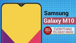 Galaxy M10: Samsung's Next-Gen Budget Phones Leaked! | India Today Tech
