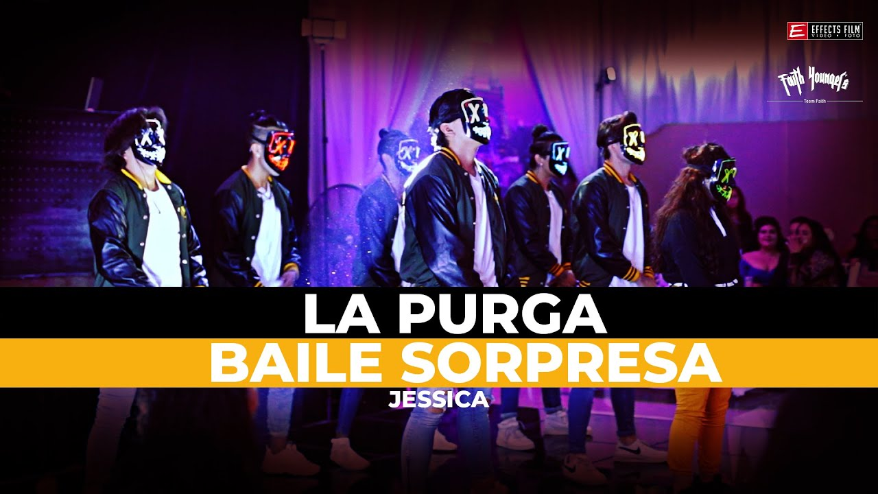 LA PURGA BAILE SORPRESA JESSICA FAITH YOUNGERS ► EFFECTS FILM