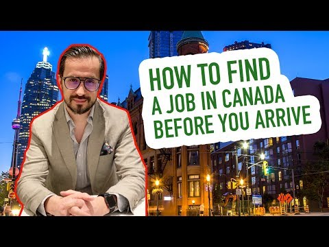 How to find a job in Canada before you arrive