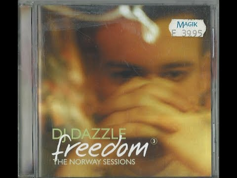 DJ Dazzle - Freedom 3 - The Norway Sessions