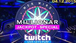 Wer Wird Millionär? Das Große Jackpot-Special [TWITCH LIVESTREAM 4.12.2015]
