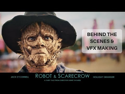 Robot & Scarecrow  CGI   VFX Breakdown
