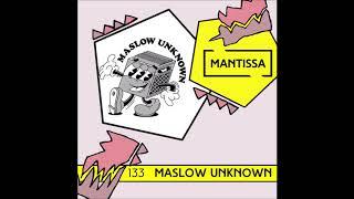 Gambar cover Mantissa Mix 133: Maslow Unknown