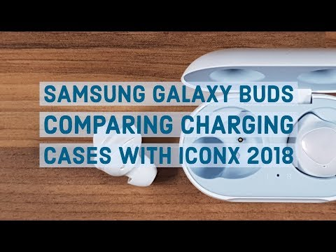 Samsung Galaxy Buds | Comparing Charging Cases with IconX 2018