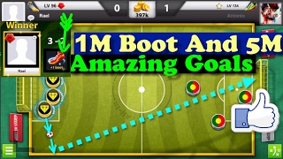 Soccer Stars : 5M And 1V1 1M Boot & All In - Amazing Goals - 8.6M Coins