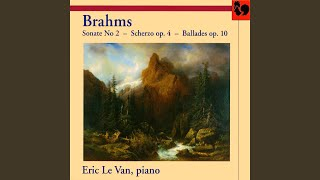 Four Ballades, Op. 10: III. Ballade No. 3 in B Minor. Intermezzo. Allegro