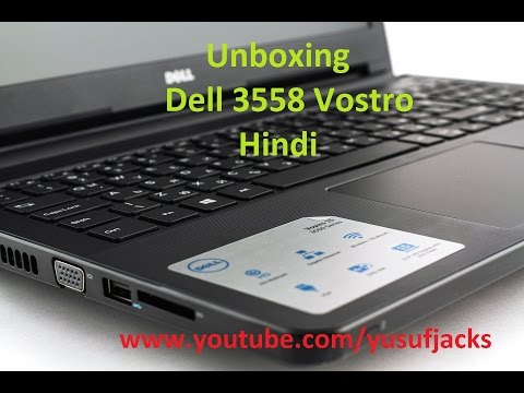 Dell vostro 3558 unboxing [Hindi]