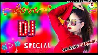 Saajan Saajan [Dj Remix]Shadi Special Dj Song Remix By Dj Ajay Tarabari