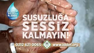 İDDEF- SUSUZLUĞA SESSİZ KALMAYIN