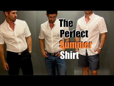 The Perfect Summer Shirt   Most Versatile Men's Summer Shirt Styled 3 Ways