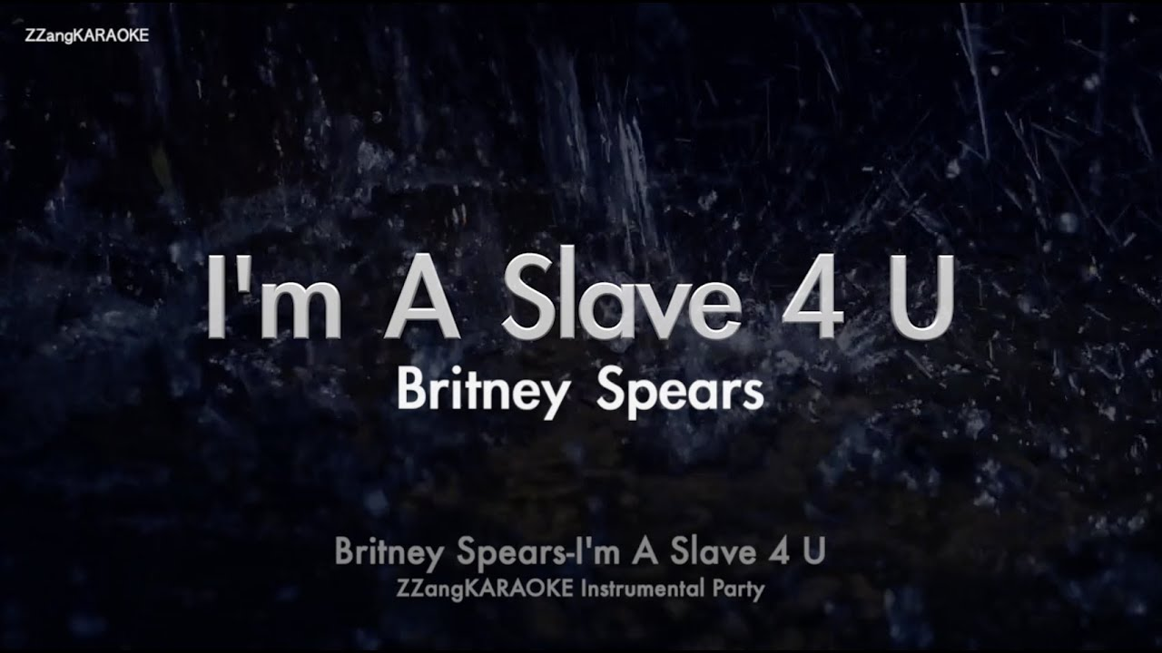 Britney Spears I M A Slave 4 U Mr Instrumental Lyrics Ver Zzang Karaoke Youtube