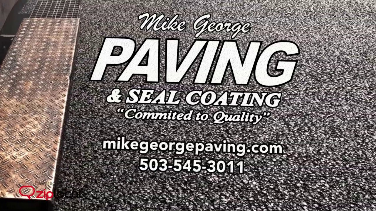 Mike George Paving & Seal Coating - (503) 545-3011