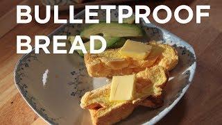 Bulletproof Bread