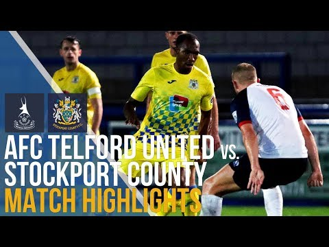 AFC Telford United Vs Stockport County - Match Highlights - 12.09.17