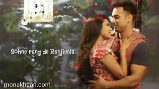 Sohnne Rang De Ranjheya