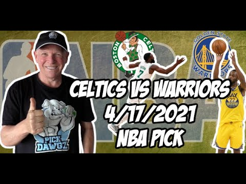 Boston Celtics vs Golden State Warriors 4/17/21 Free NBA Pick and Prediction NBA Betting Tips