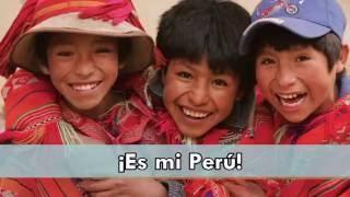 Tengo el orgullo de ser peruano y soy feliz (Mi Perú)
