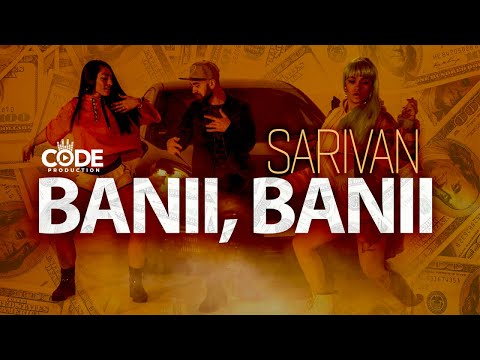 Sarivan - Banii, Banii (Official Music Video)