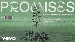 Calvin Harris, Sam Smith - Promises (Sonny Fodera Disco Mix) (Audio) Video