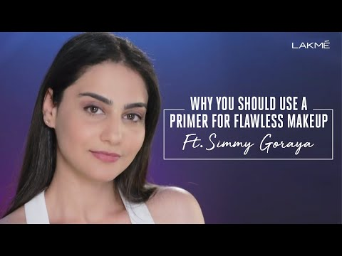 Why you should use a Primer for Flawless Makeup Ft. Simmy Goraya