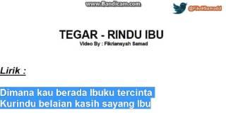 Tegar - Rindu Ibu (Full Lirik)