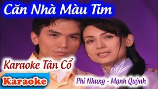 Căn Nhà Màu Tím Karaoke Tân Cổ | Phi Nhung - Mạnh Quỳnh | Video 4K ✔