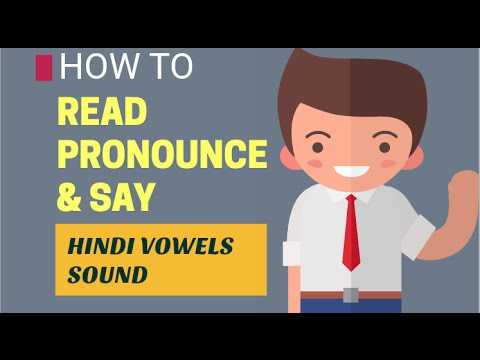 Learn Hindi How To Read Pronounce Say Hindi Vowels Sound Youtube