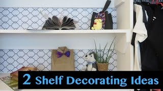 Room Decoration Ideas - 2 Budget Friendly Shelf Decor Hacks | Sunny Diy