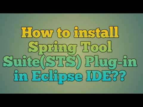6.Install Spring Tool Suite(STS ) plug-in in existing Eclipse IDE