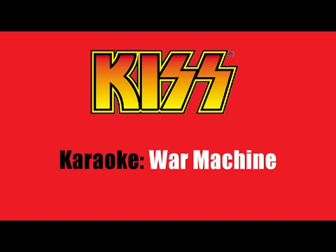 Karaoke: Kiss / War Machine