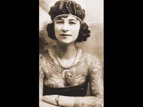 First Modern Tattooed Women - YouTube