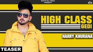 High Class Gedi (Teaser) Harry Khurana | Rel. on 18th June | White Hill Music