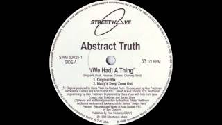 Abstract Truth ft Monique Bingham - (We Had) A Thing (Matty
