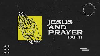 Sunday Service 4th July | Jesus and Prayer Others