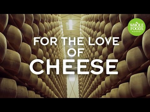 For The Love Of Cheese l Whole Foods Market