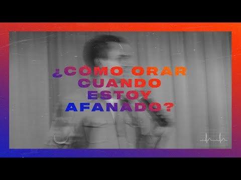 """LEAD - """"¿Cómo orar cuando estoy afanado? - Juan Diego Luna - Serie Expresa"""