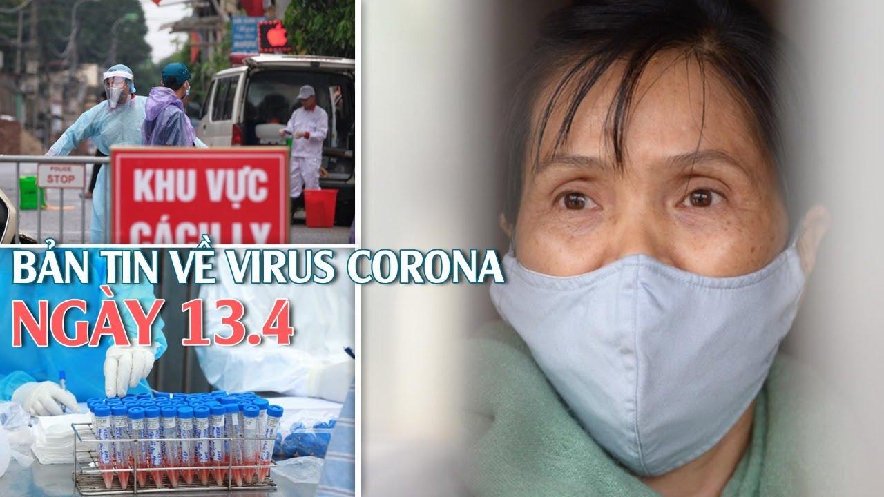 Việt Nam 265 ca ICó tiếp tục cách ly xã hội sau 15.4? I Bản tin về virus corona ngày 13.4.2020