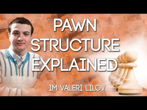 Pawn Structure Explained by IM Lilov! (Webinar Replay)