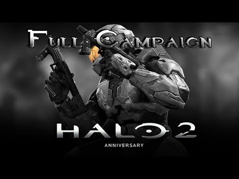 Halo 2 Anniversary: Full Campaign Gameplay / Playthrough [ No Commentary ]