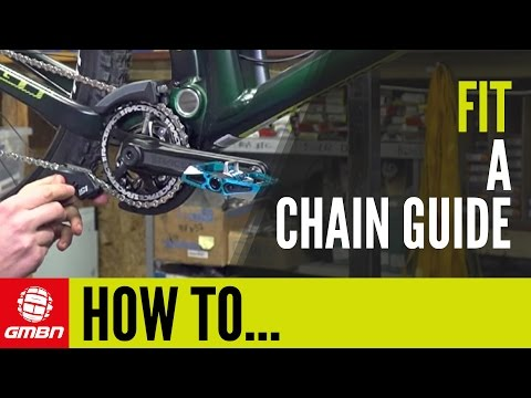 How To Fit A Chain Guide | Mountain Bike Maintenance