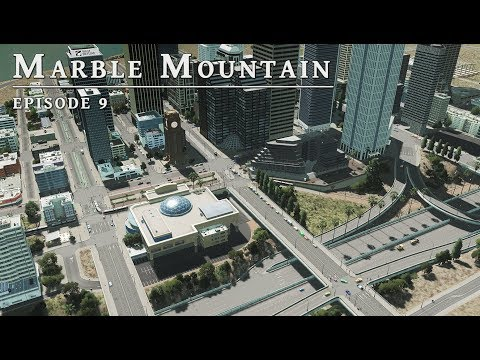 Downtown - Cities Skylines: Marble Mountain EP 9