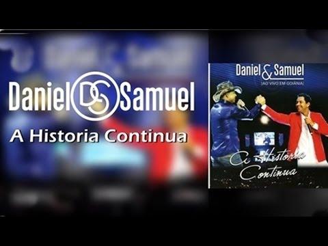 CD A Historia Continua Daniel e Samuel Completo