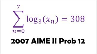 AIME: HARD Logarithm/Series Problem (2007 II Problem 12)