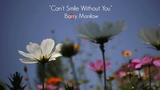 Can't Smile Without You (Lyrics) - Barry Manilow