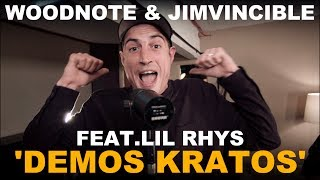 Woodnote & Jimvincible feat. Lil Rhys 'Demos Kratos'