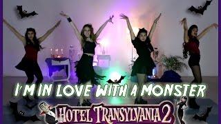 hotel transylvania 2   i m in love with a monster fifth harmony   coreografa