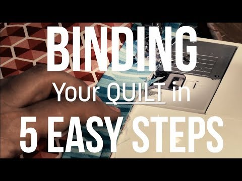 Bind A Quilt In 5 Easy Steps